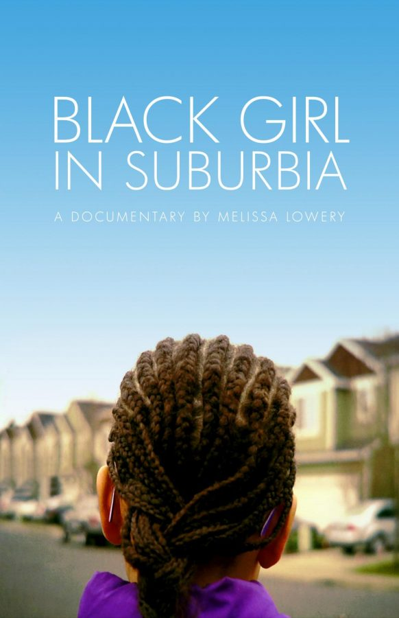 Promotional+poster+for+%22Black+Girl+in+Suburbia%2C%22+a+2014+film+directed+by+Oregon-based+filmmaker+Melissa+Lowery.+Photo+courtesy+of+the+official+%22Black+Girl+in+Suburbia%22+website.